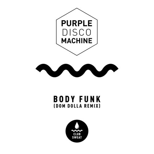 Body Funk (Dom Dolla Extended Mix)