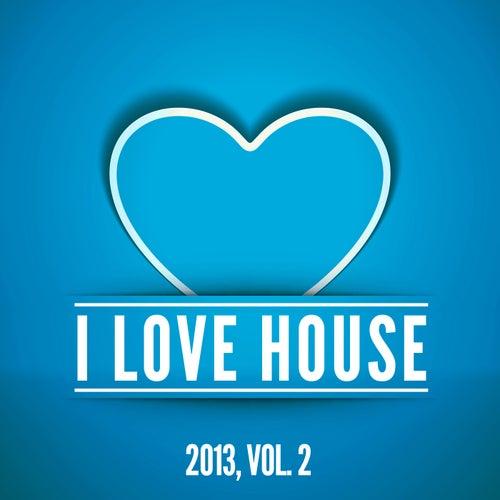 I Love House 2013, Vol. 2