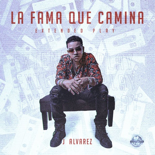 La Fama Que Camina Extended Play