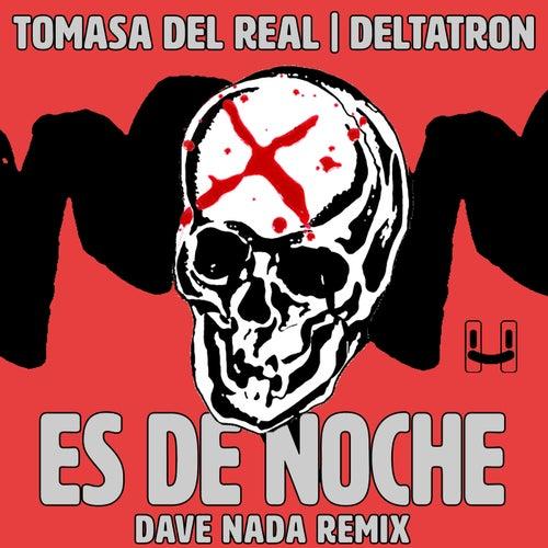 Es De Noche  (Dave Nada Remix)