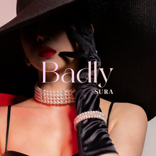 Badly