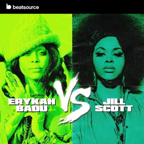 Erykah Badu vs Jill Scott playlist