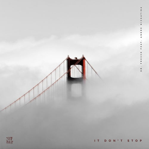 It Don't Stop (feat. Andre Nickatina)