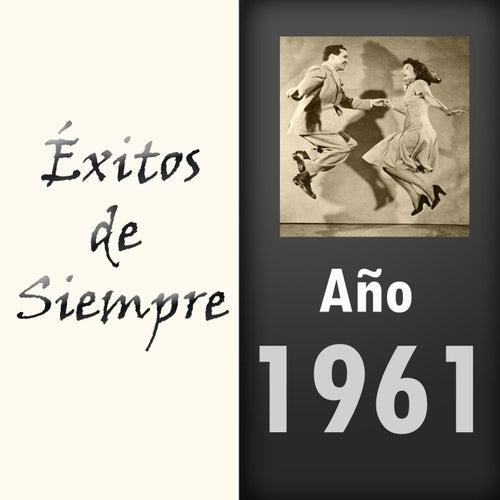 Exitos de Siempre, Ano 1961