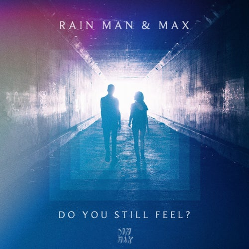 Do You Still Feel?