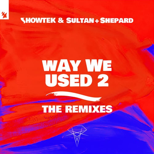 Way We Used 2 - The Remixes