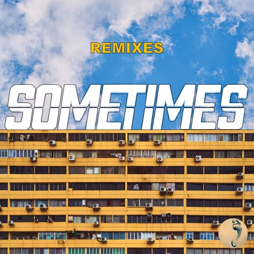 Sometimes - Remixes