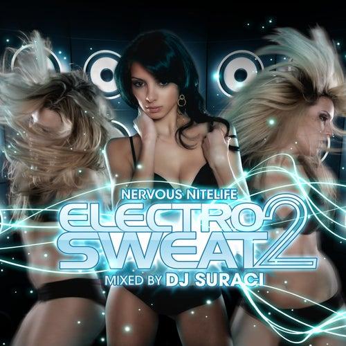Nervous Nitelife: Electro Sweat 2