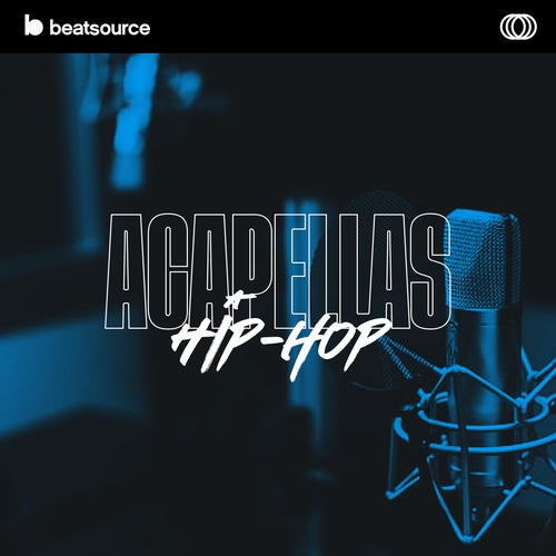Acapellas - Hip-Hop playlist