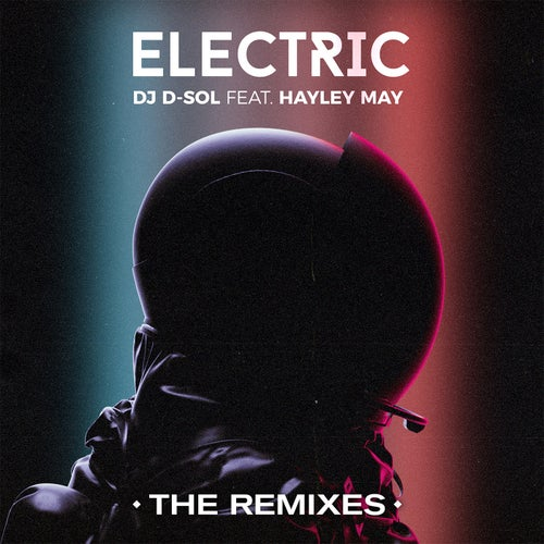 Electric (feat. Hayley May) [Danny Quest Remix]