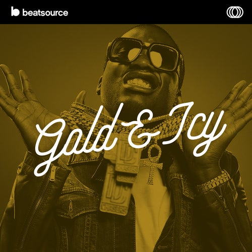 Gold & Icy playlist