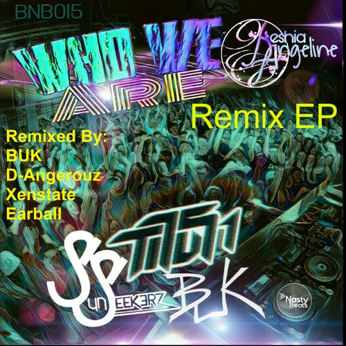 Who we are remix EP (feat. Keshia Angeline)