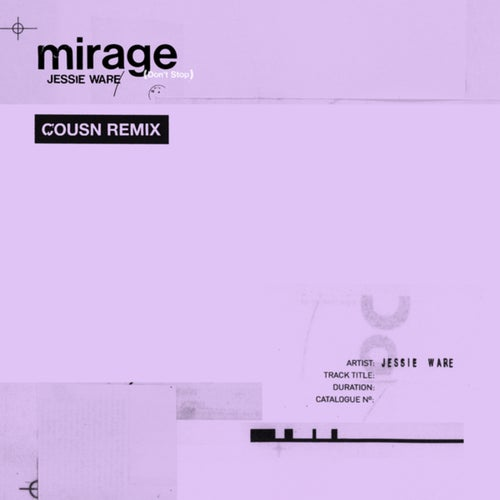 Mirage (Don't Stop)