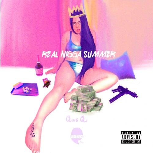 Real Niggah Summer