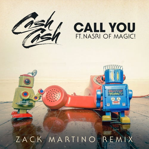 Call You (feat. Nasri of MAGIC!)