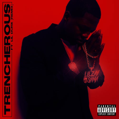 Trencherous (feat. Lil Durk)
