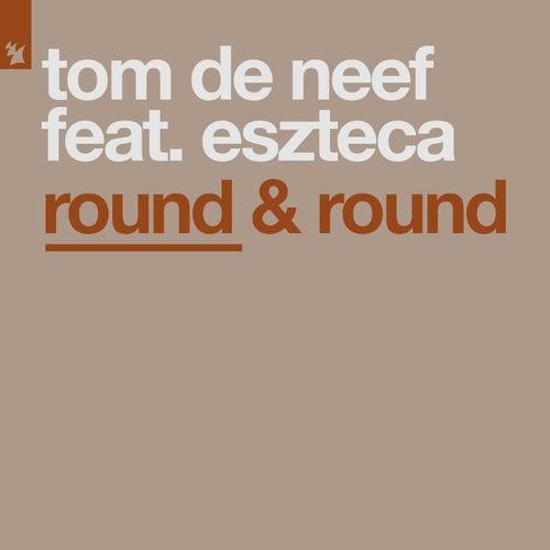 Round & Round feat. Eszteca