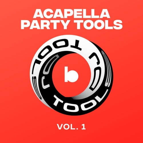 Acapella Party Tools, Vol. 1