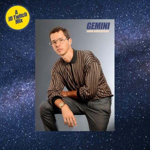 Gemini (A JD Twitch Mix)