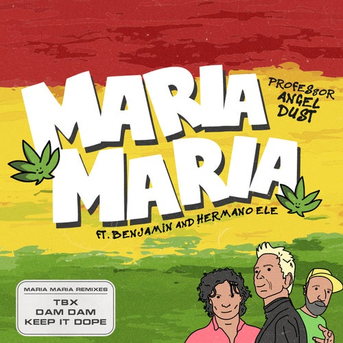 Maria Maria (feat. Benjamin & Hermano Ele) [Remixes]