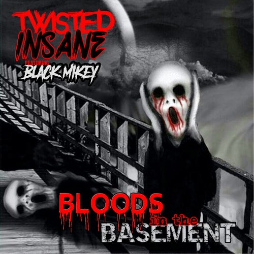 Bloods In The Basement (feat. Black Mikey)