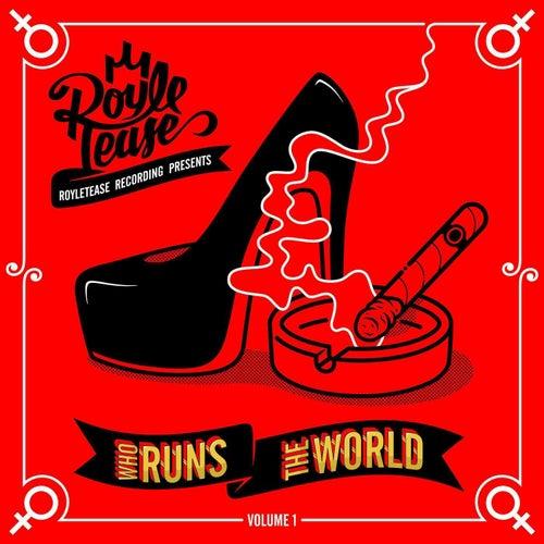 Who Runs the World, Vol. 1