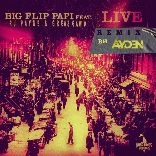 Live (Remix) [feat. RJ Payne & GREA8GAWD]