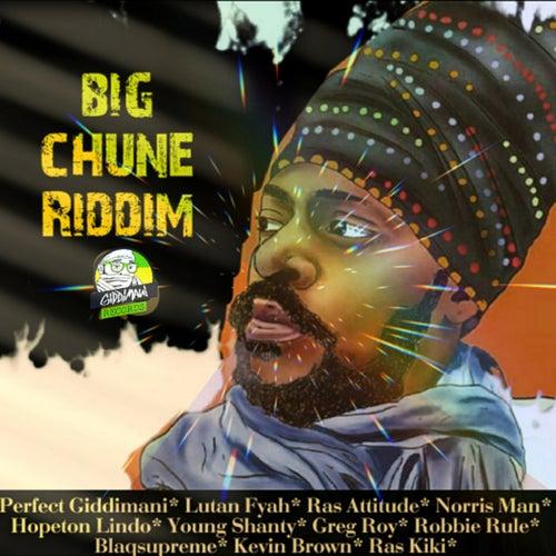 Big Chune Riddim