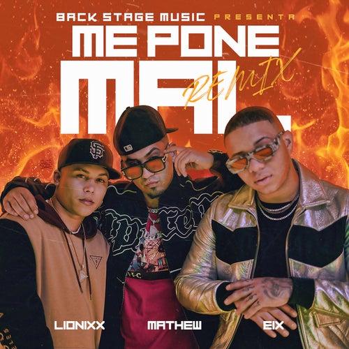 Me Pone Mal (Remix)