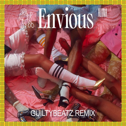 Envious (GuiltyBeatz Remix)