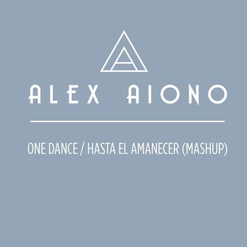 One Dance/Hasta El Amanecer