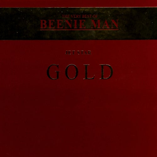 The Very Best of Beenie Man Gold