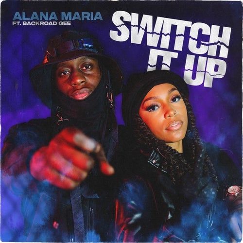 Switch It Up (feat. BackRoad Gee)
