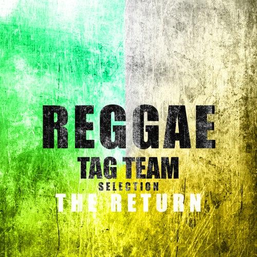 Reggae Tag Team Selection The Return Platinum Edition