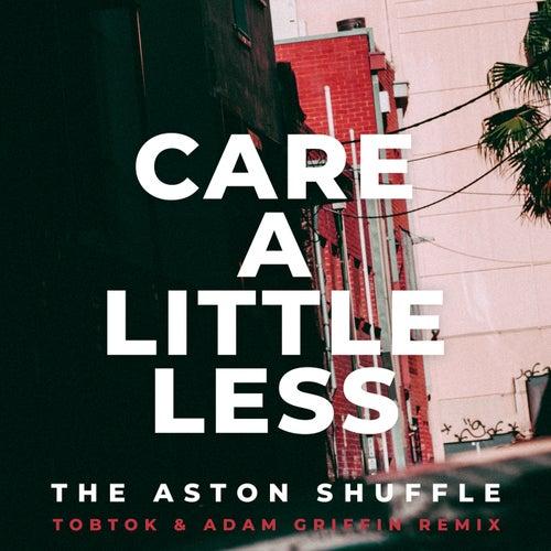Care A Little Less (Tobtok & Adam Griffin Remix)