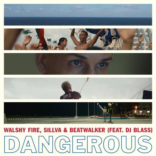 Dangerous feat. DJ Blass