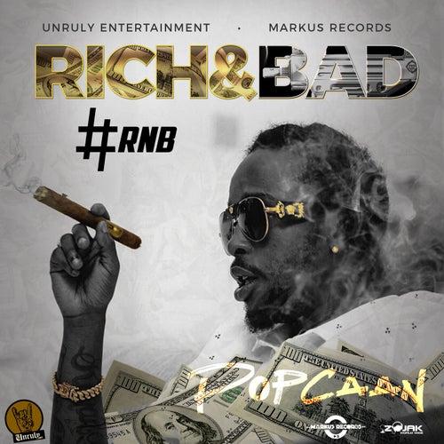 Rich & Bad [#RnB] - Single