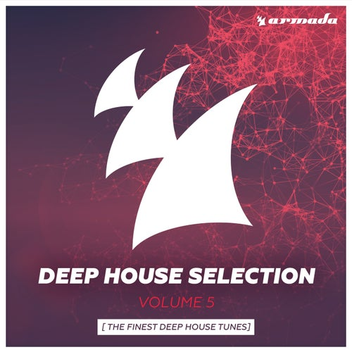 Armada Deep House Selection, Vol. 5 (The Finest Deep House Tunes) [Extended Versions]