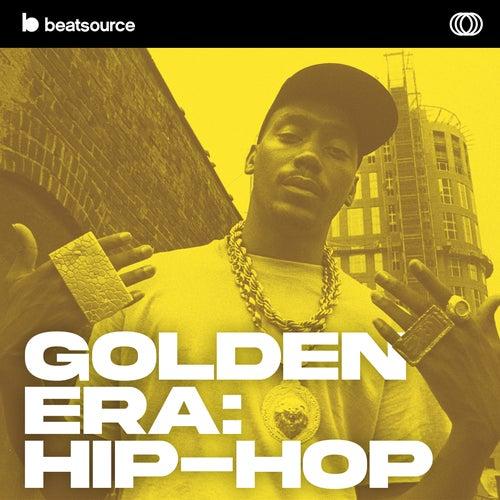 Golden Era playlist