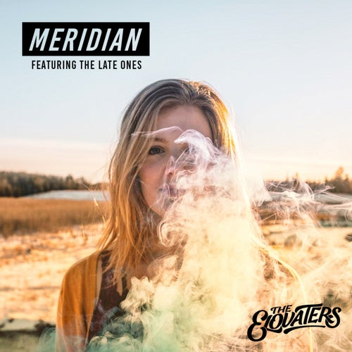Meridian (feat. The Late Ones)