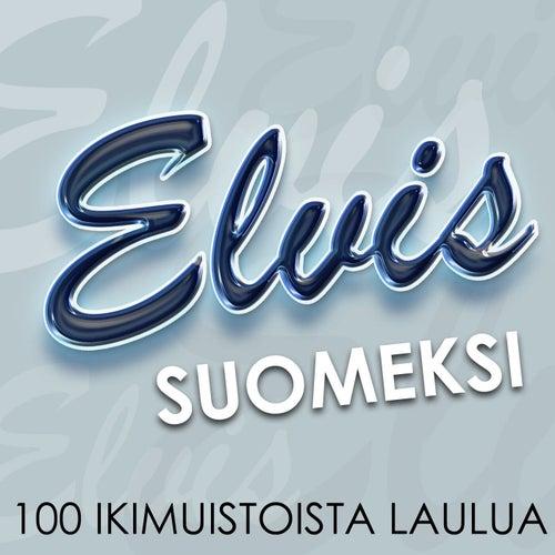 Elvis Suomeksi - 100 ikimuistoista laulua