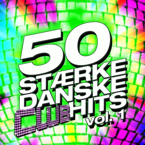 50 Stærke Danske Club Hits Vol. 1