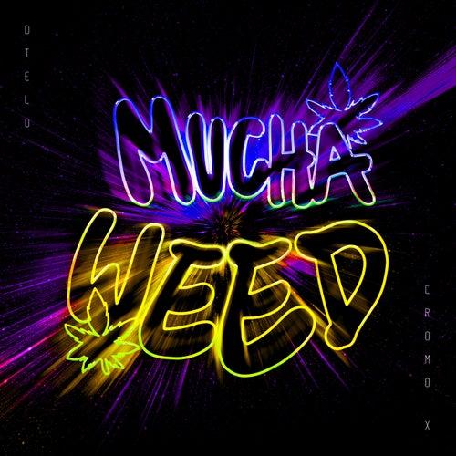 Mucha Weed (feat. Viti)