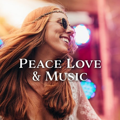 Peace Love & Music