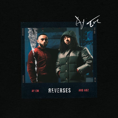 Reverses (feat. Ard Adz)