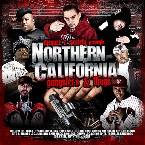 Menace 2 Society Presents: Northern California Gangsters & Thugs, Vol. 1