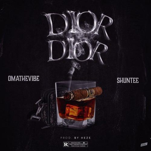 Dior Dior (feat. Shuntee)