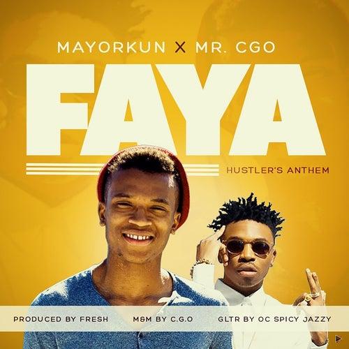 Faya (Hustler's Anthem) (feat. Mayorkun)