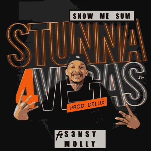 Show Me Sum (feat. S3nsy Molly)