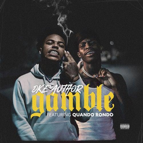 Gamble (feat. Quando Rondo)